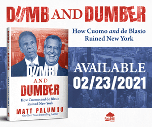 "Introducing ""Dumb and Dumber: How Cuomo and De Blasio Ruined New York"""