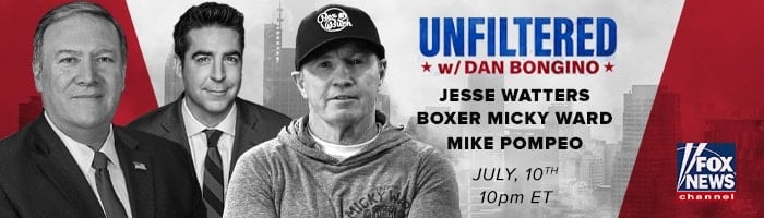"""Micky Ward, Mike Pompeo, and Jesse Waters to Join """"Unfiltered With Dan Bongino"""""""
